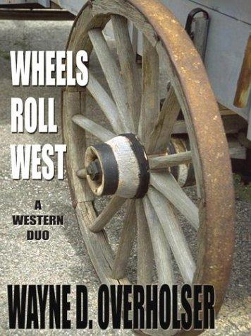 Download Wheels roll West