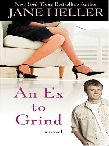 An ex to grind