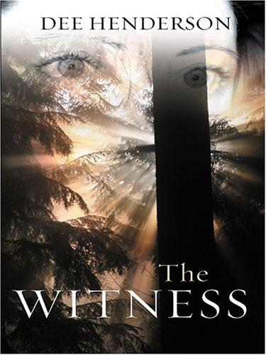 The Witness (Shield of Hope Series #1)