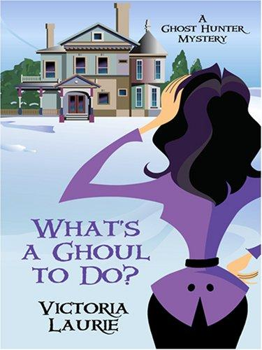 Download What's a Ghoul to Do?