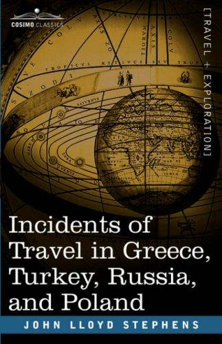 Download Incidents of Travel in Greece, Turkey, Russia, and Poland
