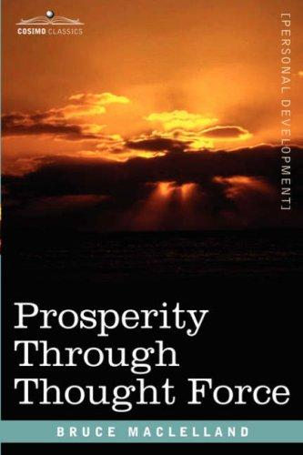 Download Prosperity Through Thought Force