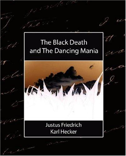 Download The Black Death, and The Dancing Mania