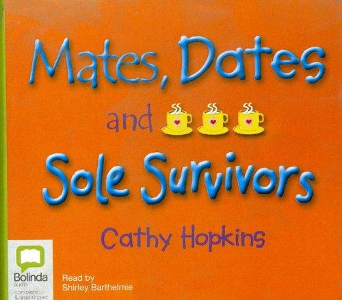 Download Mates, Dates and Sole Survivors