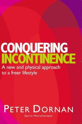 Download Conquering incontinence