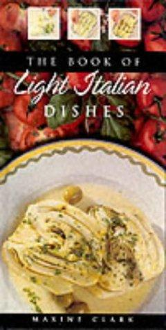 Download The Book of Light Italian Dishes