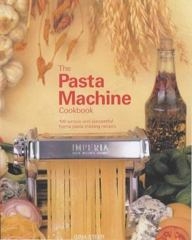 Download The Pasta Machine Cookbook