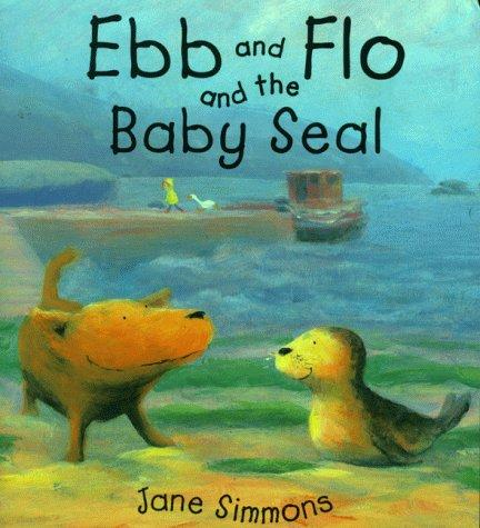 Download Ebb and Flo and the Baby Seal (Picture Books)