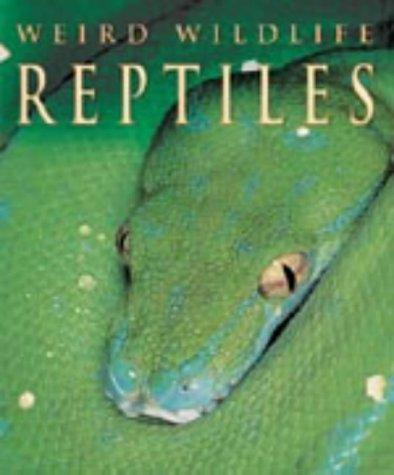 Download Reptiles (Weird Wildlife)