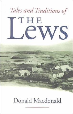Download Tales and traditions of the Lews