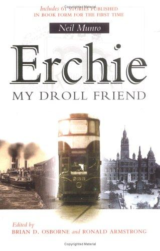 Erchie, my droll friend