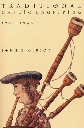 Download Traditional Gaelic bagpiping, 1745-1945