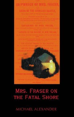 Download Mrs. Fraser on the fatal shore