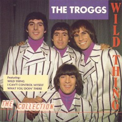 The Troggs - I Can't Control Myself