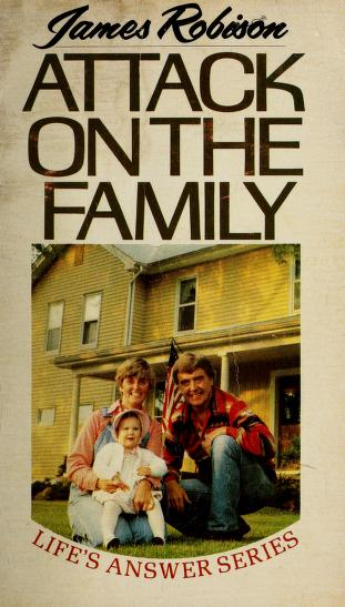 Cover of: Attack on the Family | James Robison