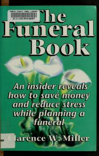 Cover of: The funeral book | Clarence W. Miller