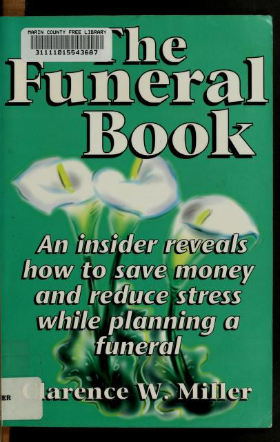 The funeral book by Clarence W. Miller