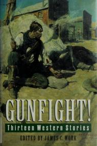 Cover of: Gunfight! | edited by James C. Work.