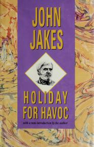 Cover of: Holiday for Havoc | John Jakes