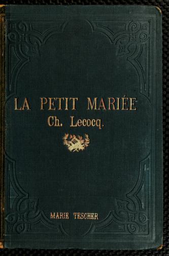 La petite mariée by Charles Lecocq