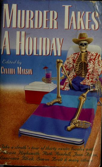 Murder Takes a Holiday by Cynthia Manson