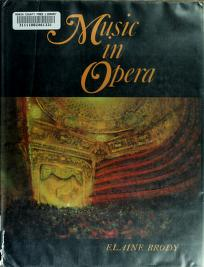 Cover of: Music in opera   Elaine Brody