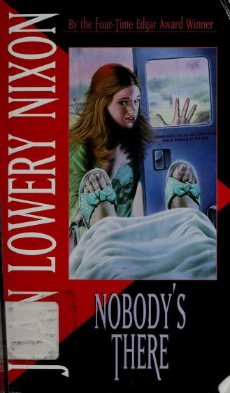 Cover of: Nobody's There | Joan Lowery Nixon