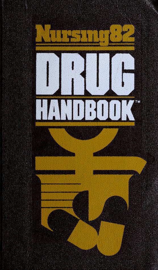 Nursing Eighty-Two Drug Handbook (Nursing82 Books) by Intermed Communications