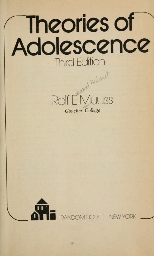 Theories of adolescence by Rolf Eduard Helmut Muuss