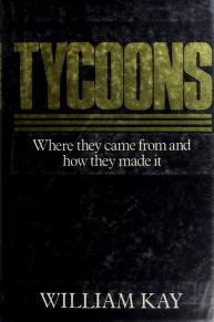 Tycoons by William Kay
