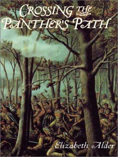 Crossing the panther's path by Elizabeth Alder