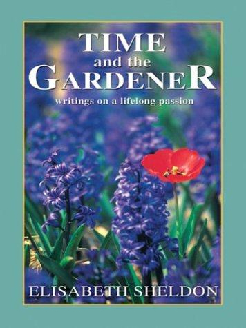 Time and the Gardener