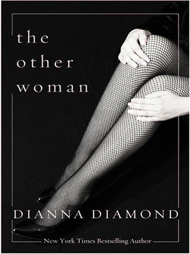 The Other Woman by Diana Diamond