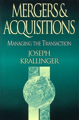 Mergers & acquisitions by Joseph C. Krallinger