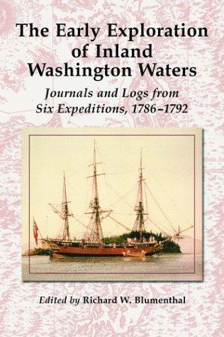 The early exploration of inland Washington waters by