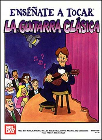 Mel Bay's You Can Teach Yourself Classic Guitar in Spanish by William Bay