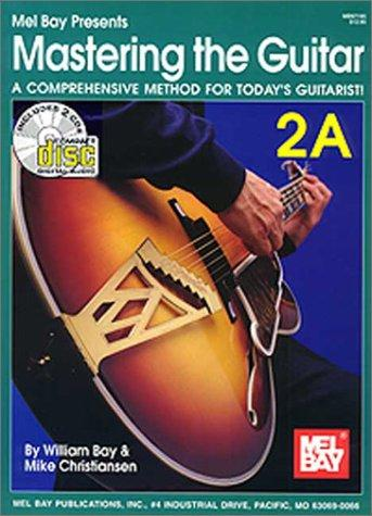 Mastering the Guitar Book 2A by William Bay