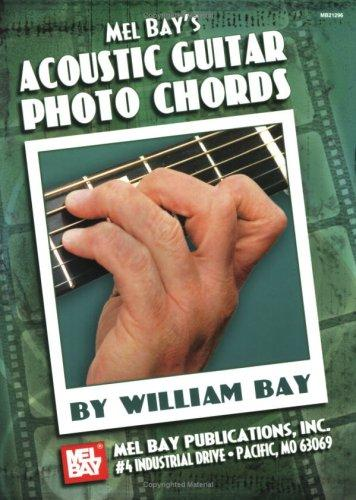Mel Bay Acoustic Guitar Photo Chords by William Bay
