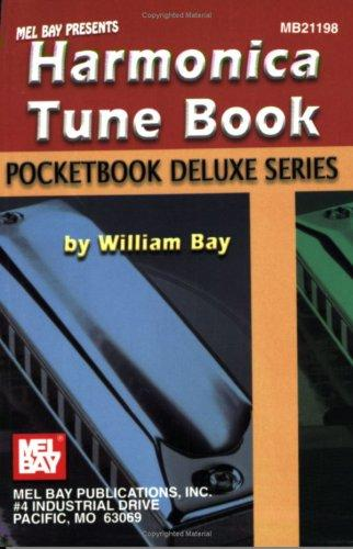 Mel Bay Harmonica Tune Book, Pocketbook Deluxe Series (Pocketbook Deluxe) by William Bay