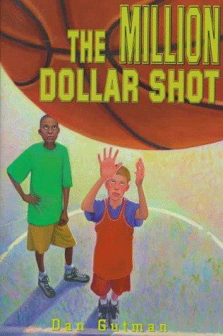 Million Dollar Shot, The by Dan Gutman