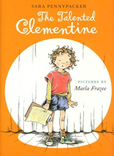 Talented Clementine, The (Clementine) by Sara Pennypacker