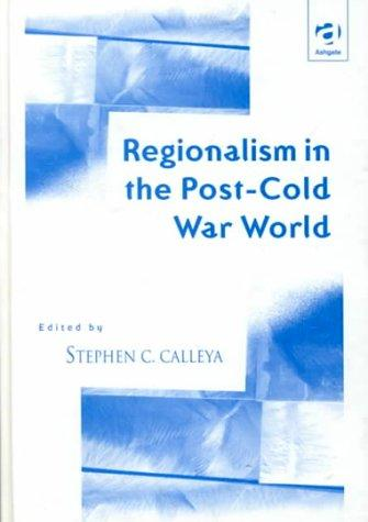 Regionalism in the post-Cold War world by