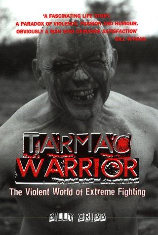 Tarmac Warrior by Billy Cribb