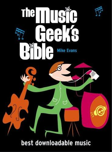 The Music Geek's Bible by Mike Evans
