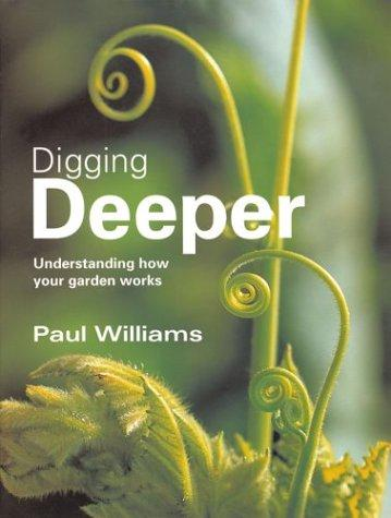 Digging Deeper by Paul Williams