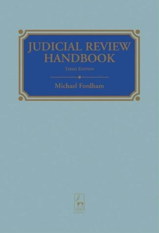 Judicial review handbook by Fordham, Michael.