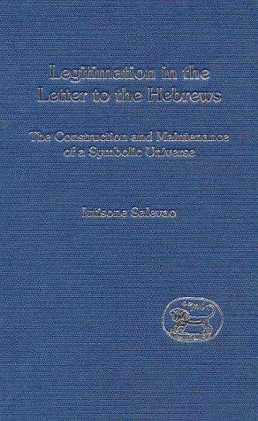 Legitimation in the Letter to the Hebrews by Iutisone Salevao