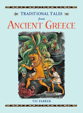 Ancient Greece (Traditional Tales) by Vic Parker