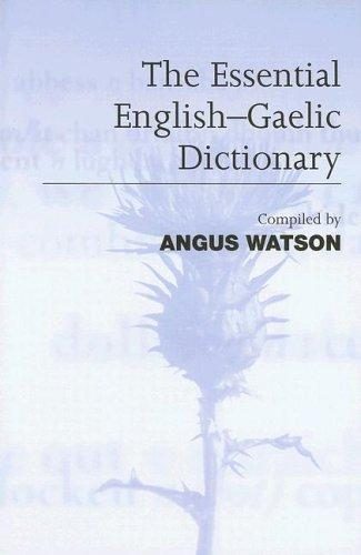 Gaelic-English Dictionary by Angus Watson