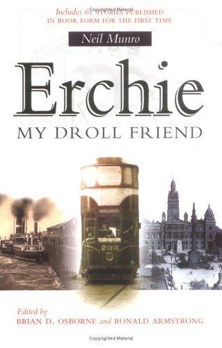 Erchie, my droll friend